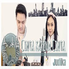 Download Lagu Aviwkila - Cinta Karena Cinta - Judika (Acoustic Cover) .mp3
