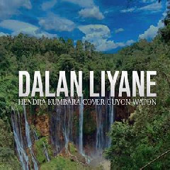 Download Lagu Guyonwaton - Dalan Liyane - Hendra Kumbara (Cover) .mp3