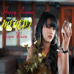 Download Lagu Happy Asmara - Menepi .mp3