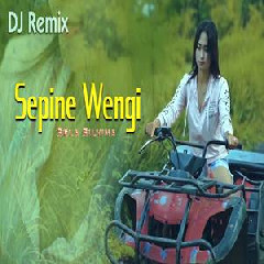 Download Lagu Sela Silvina - Sepine Wengi (DJ Remix) .mp3